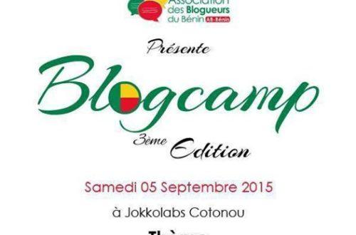 Article : #BlogcampBenin2015: c'est pour bientôt