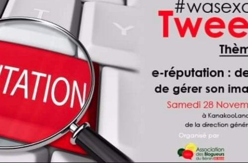 Article : wasexotweetup acte5: comment gérer son image sur le web?